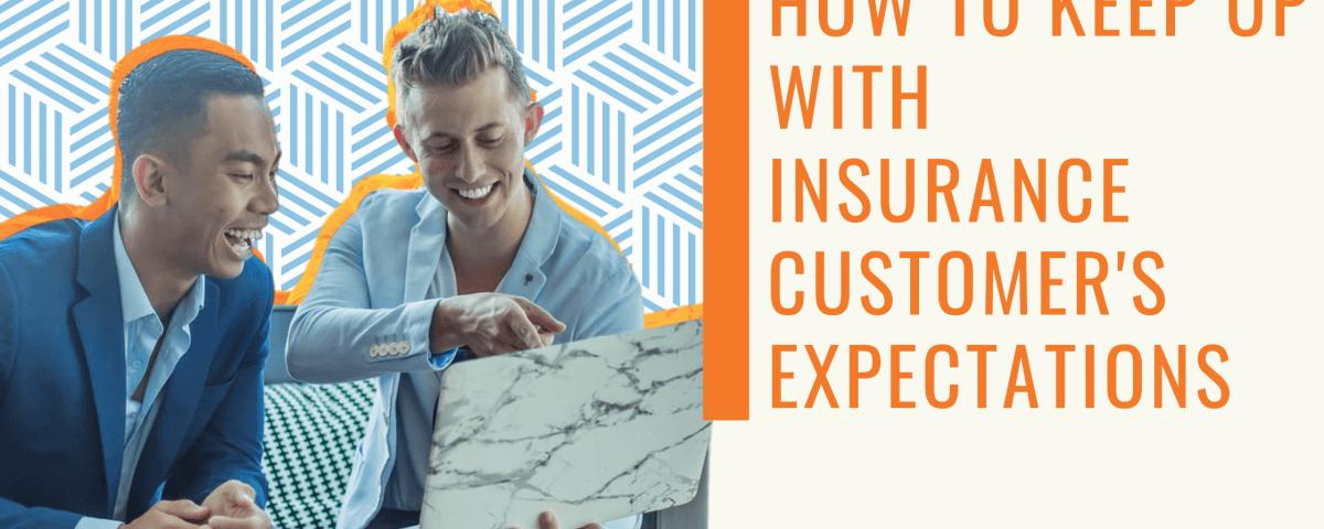 Insurance Customer's Expectations