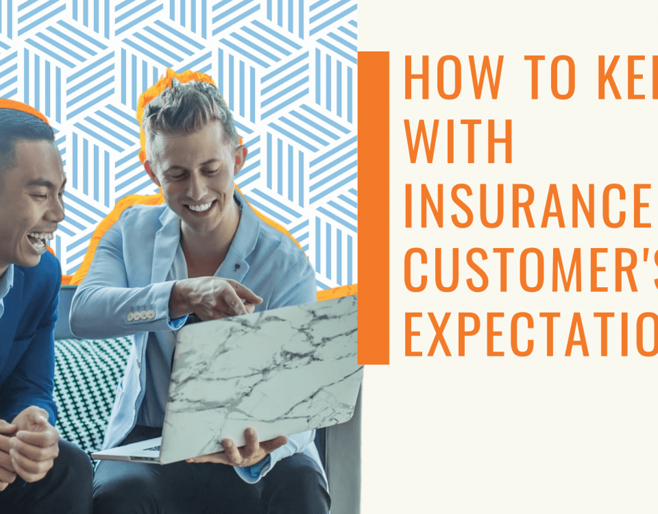 Insurance Customer's Expectations