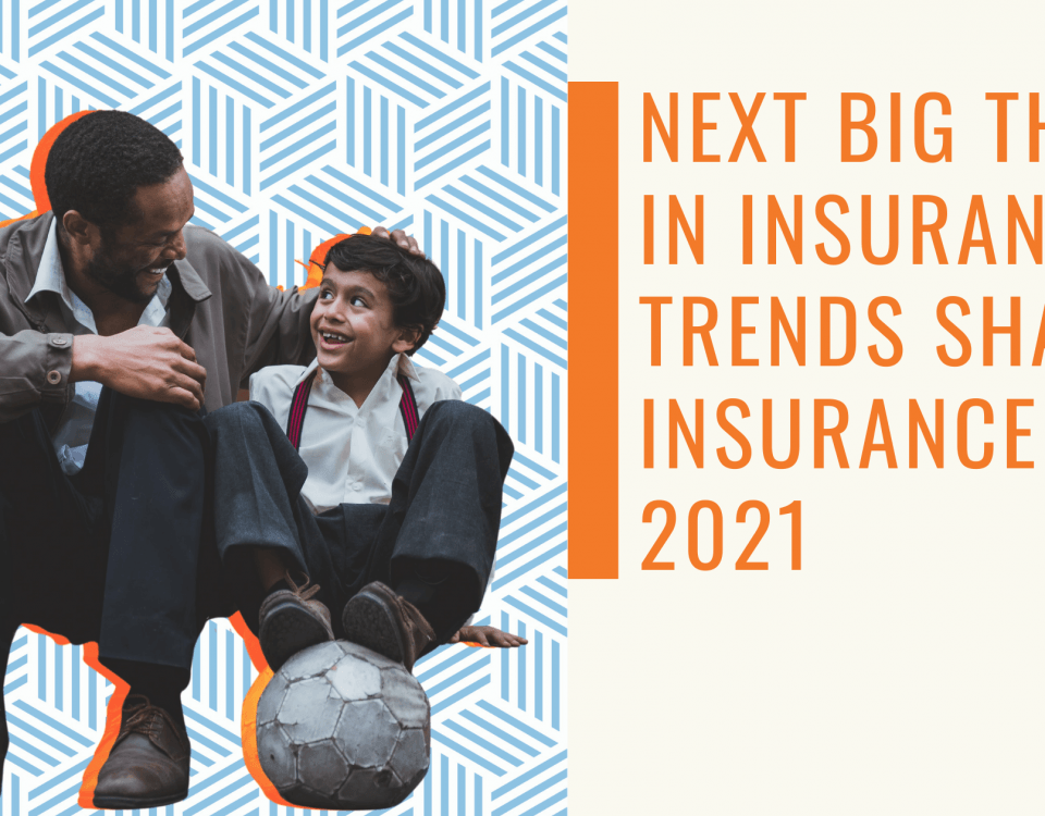 Insurance Trends of 2021