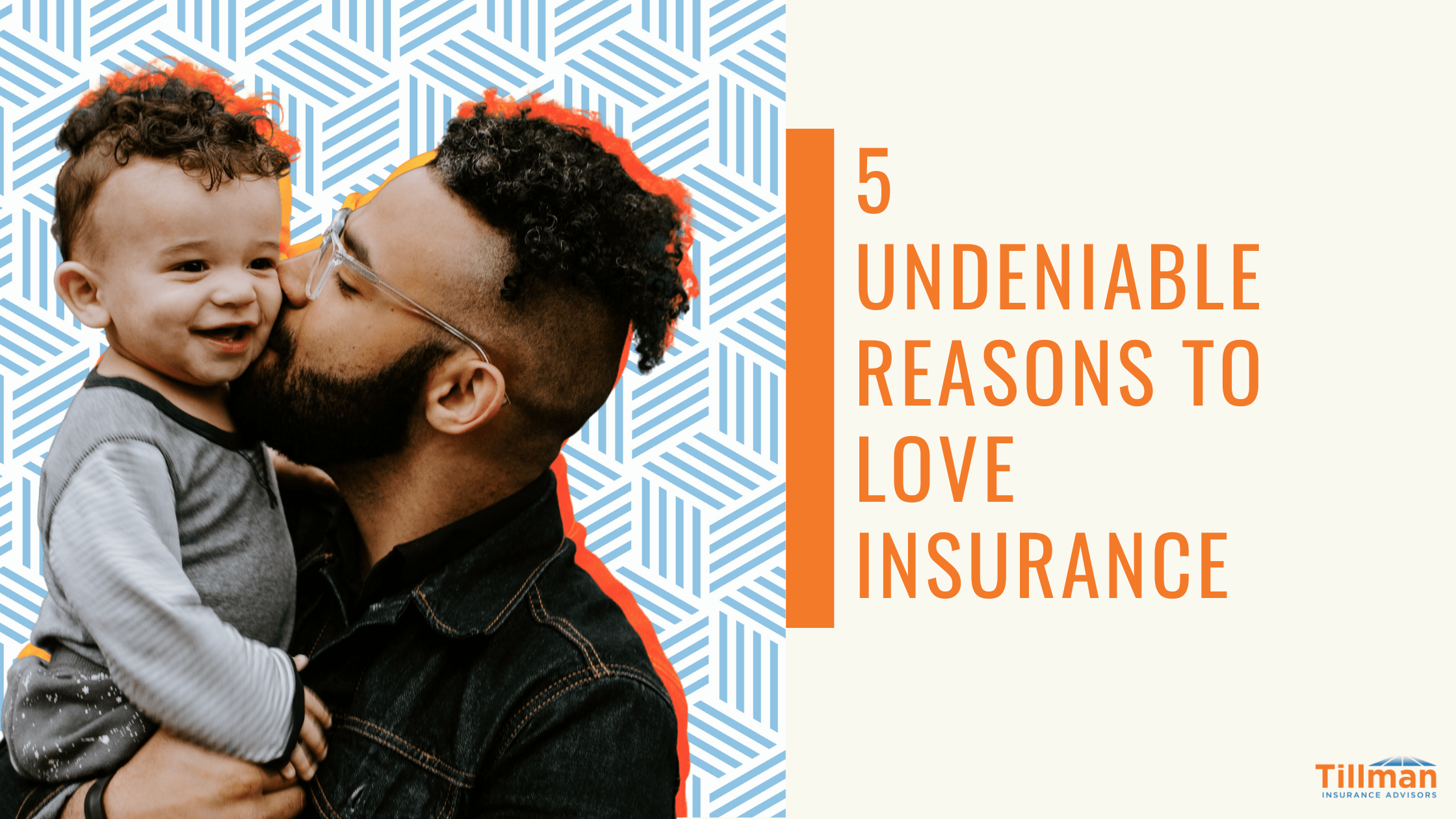 Reasons to Love Insurance